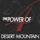 Power of 4 ~ Your Desert Mountain Experts